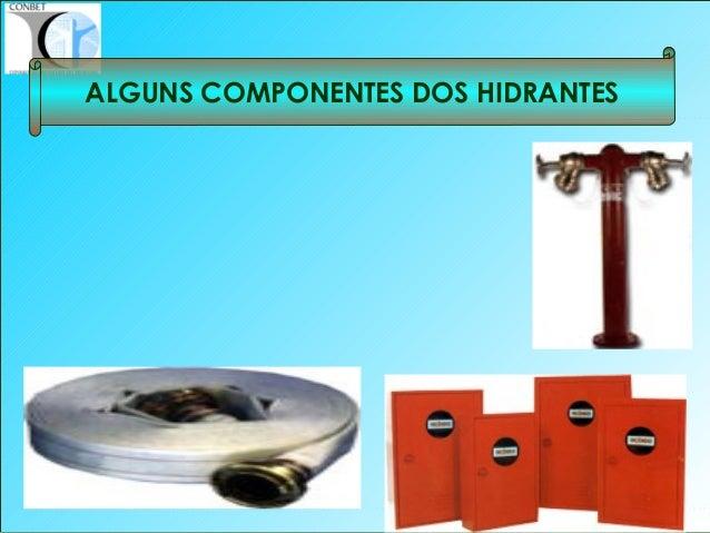 26 ALGUNS COMPONENTES DOS HIDRANTES