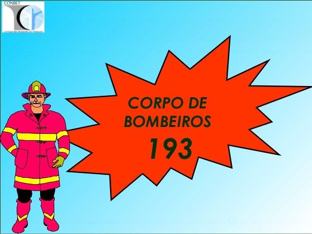 52 CORPO DE BOMBEIROS 193