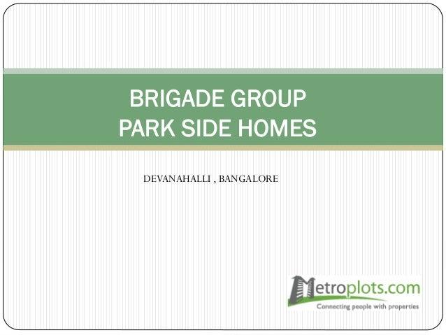 BRIGADE GROUP PARK SIDE HOMES DEVANAHALLI , BANGALORE