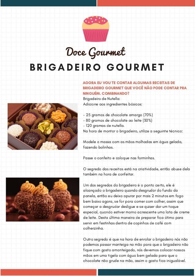 Doces Gourmet, Brigadeiros, Bolos de Pote, Palha Italiana e