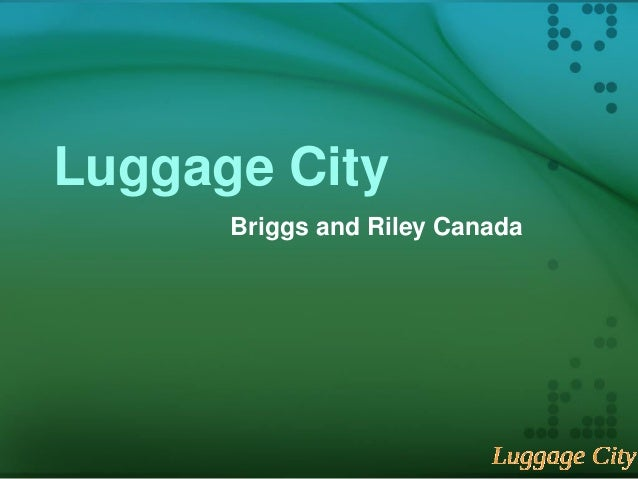 Luggage City Briggs and Riley Canada