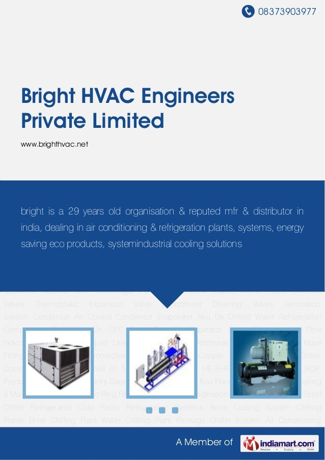 08373903977A Member ofBright HVAC EngineersPrivate Limitedwww.brighthvac.netRefrigeration Plants Refrigeration System Scre...