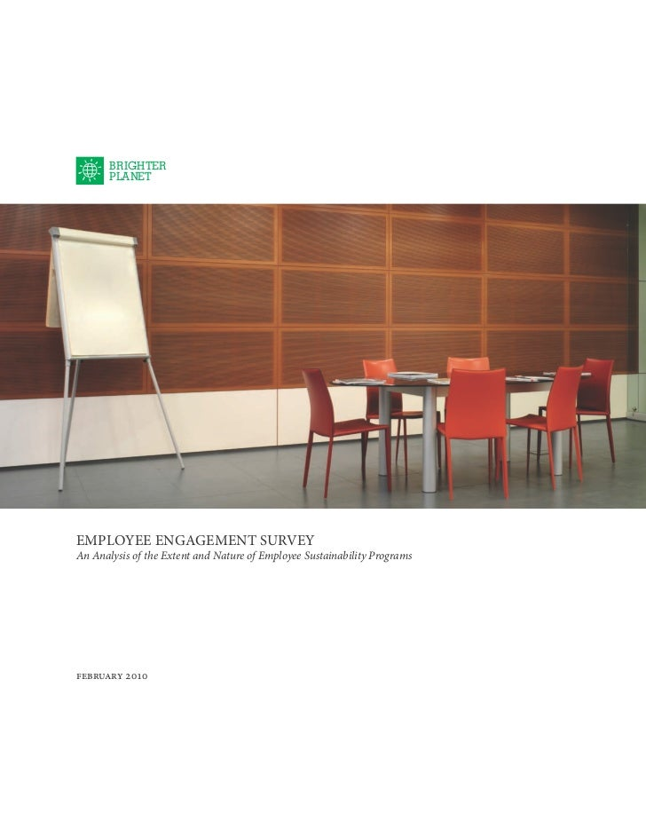 BRIGHTER       PLANETEMPLOYEE ENGAGEMENT SURVEYAn Analysis of the Extent and Nature of Employee Sustainability Programsfeb...
