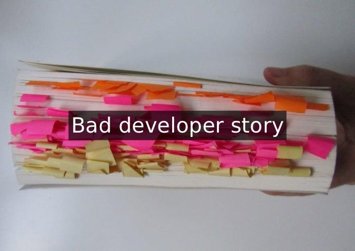 Bad developer story