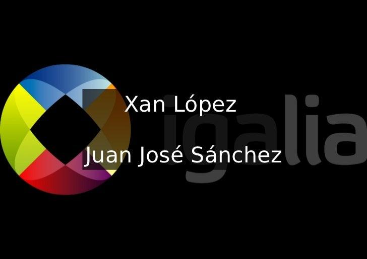 Xan LópezJuan José Sánchez