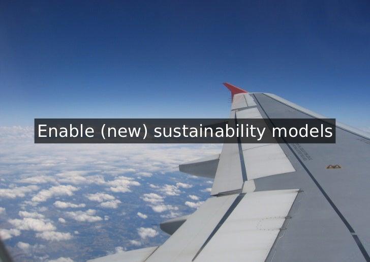 Enable (new) sustainability models