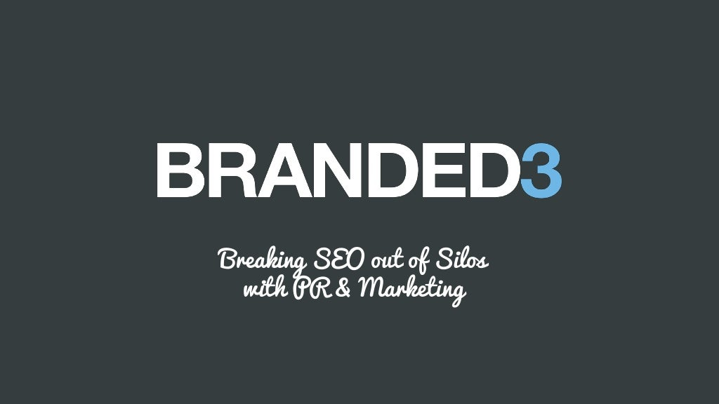 Brighton SEO: Breaking SEO out of Silos with PR &Marketing