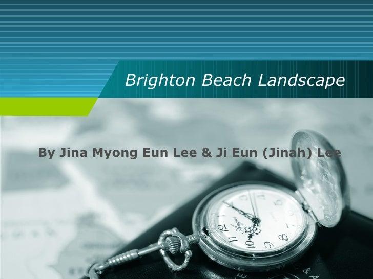 Brighton Beach Landscape By Jina Myong Eun Lee & Ji Eun (Jinah) Lee