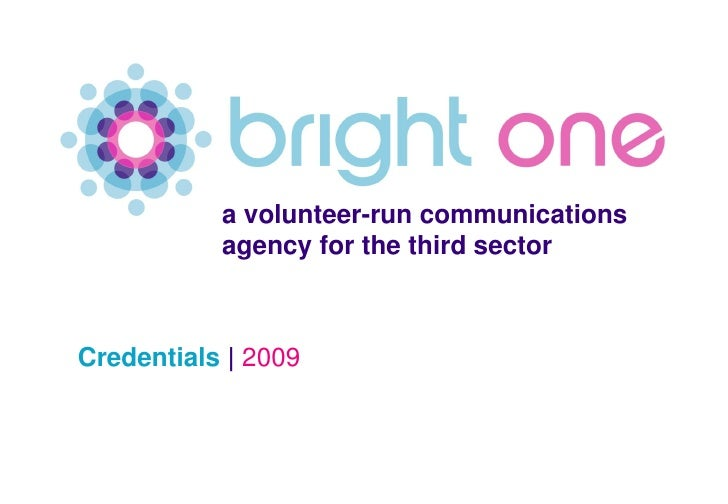 a volunteer-run communications            agency for the third sector    Credentials | 2009