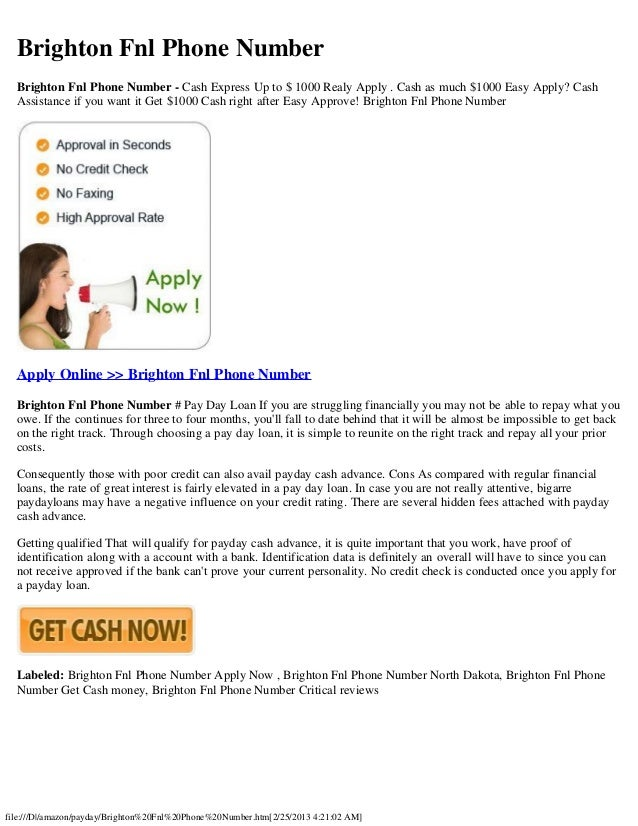 Brighton Fnl Phone Number  Brighton Fnl Phone Number - Cash Express Up to $ 1000 Realy Apply . Cash as much $1000 Easy App...
