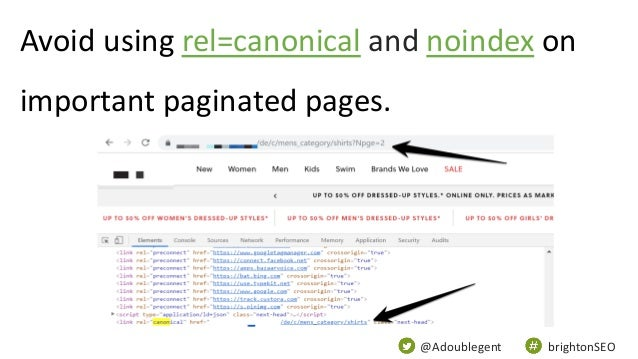 @Adoublegent brightonSEO Avoid using rel=canonical and noindex on important paginated pages.