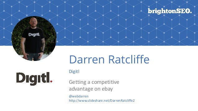 Darren Ratcliffe Digitl Getting	a	competitive	