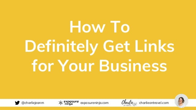 How to Get Links for Your Business | BrightonSEO Slide 2
