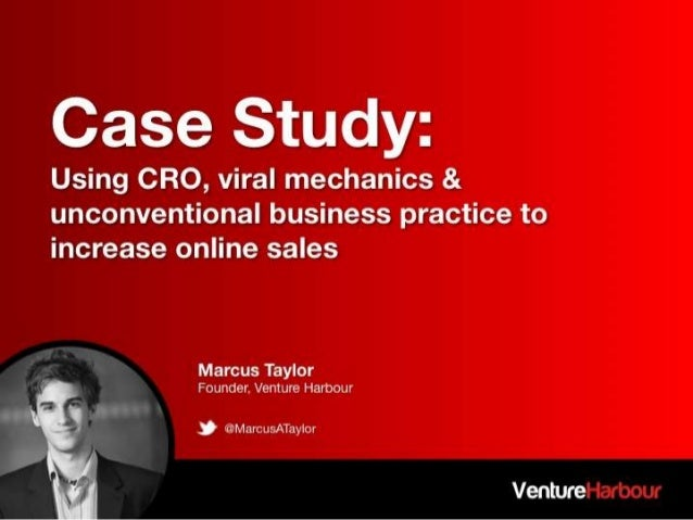 Using Conversion Rate Optimisation and Viral Mechanics - Marcus Taylor