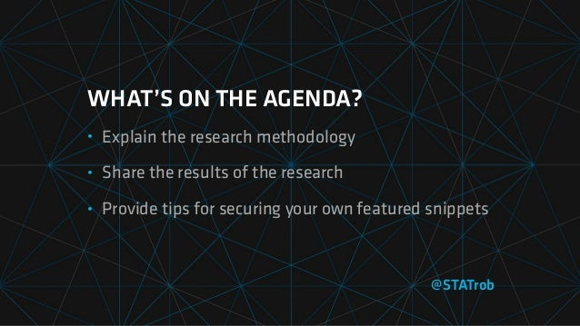 WHAT'S ON THE AGENDA? • Explain the research methodology • Share the results of the research • Provide tips for securing y...