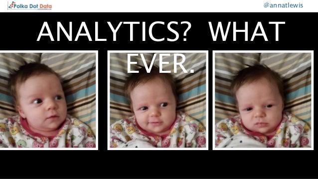 Top Google Analytics Customisations - Brighton SEO April 2018 Slide 3