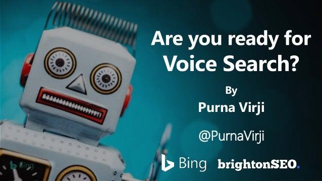 @PurnaVirji | #brightonSEO By Purna Virji @PurnaVirji