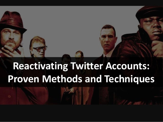 Reactivating Twitter Accounts: Proven Methods and Techniques