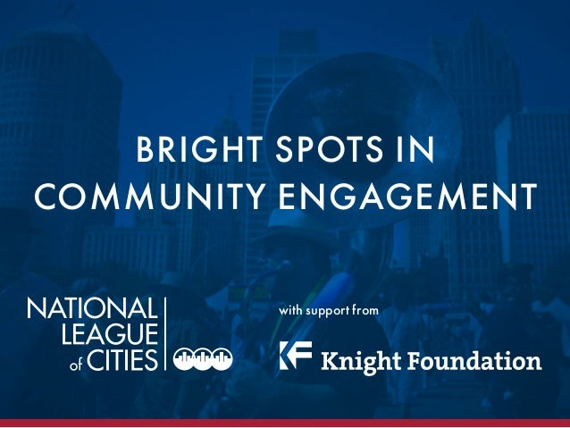 BRIGHT SPOTS INCOMMUNITY ENGAGEMENTwith support from