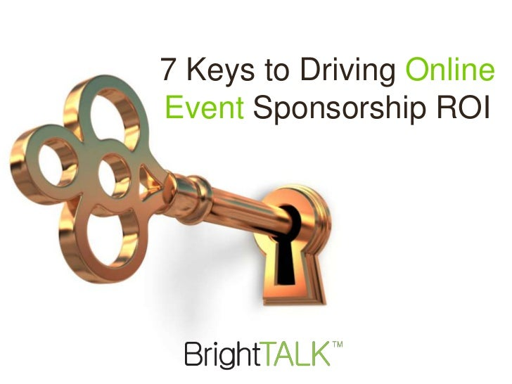 7 Keys to Driving OnlineEvent Sponsorship ROI