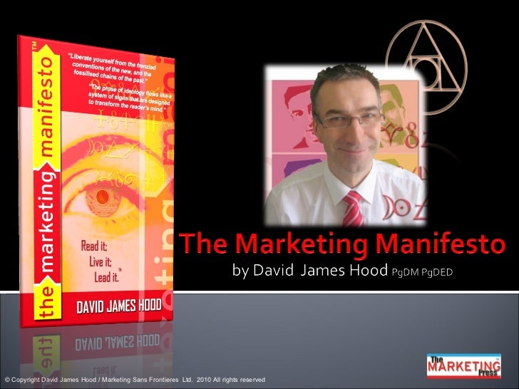 © Copyright David James Hood / Marketing Sans Frontieres Ltd. 2010 All rights reserved