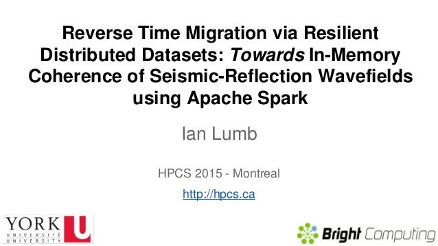 Reverse Time Migration via Resilient Distributed Datasets: Towards In-Memory Coherence of Seismic-Reflection Wavefields us...