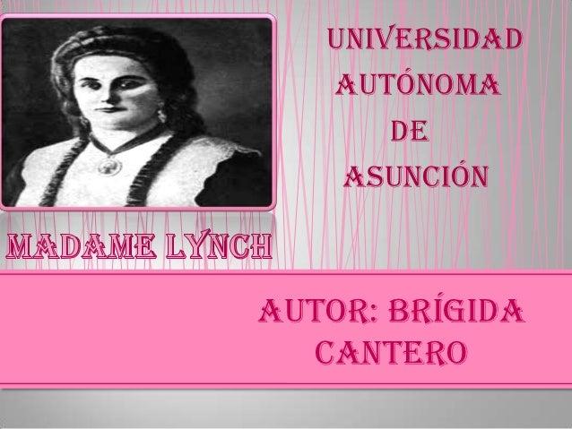 Universidad   autónoma       de    asunciónAutor: Brígida  cantero