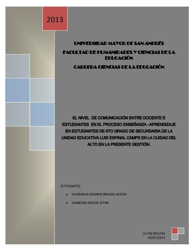1 UNIVERSIDAD MAYOR DE SAN ANDRÉS FACULTAD DE HUMANIDADES Y CIENCIAS DE LA EDUCACIÓN CARRERA CIENCIAS DE LA EDUCACIÓN EL N...
