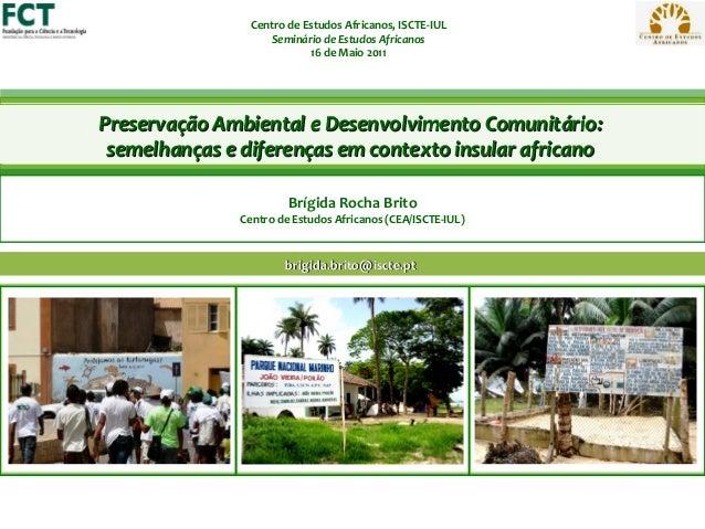 Centro de Estudos Africanos, ISCTE-IUL                     Seminário de Estudos Africanos                            16 de...