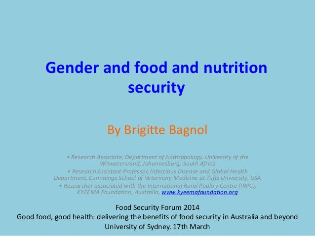 By Brigitte Bagnol Gender and food and nutrition security • Research Associate, Department of Anthropology. University of ...
