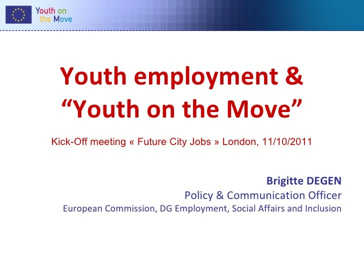 """Youth employment & """"Youth on the Move""""Kick-Off meeting « Future City Jobs » London, 11/10/2011                            ..."""