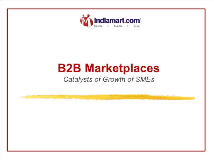 B2B Marketplaces Catalysts of Growth of SMEs