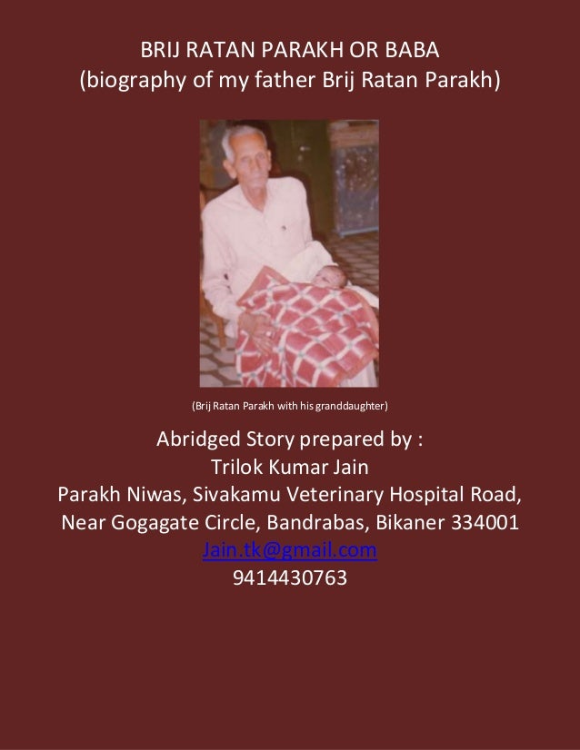 BRIJ RATAN PARAKH OR BABA(biography of my father Brij Ratan Parakh)(Brij Ratan Parakh with his granddaughter)Abridged Stor...