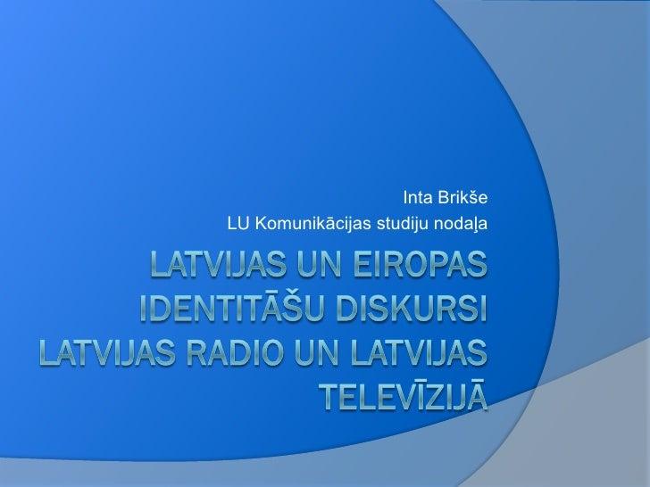 Inta BrikšeLU Komunikācijas studiju nodaļa