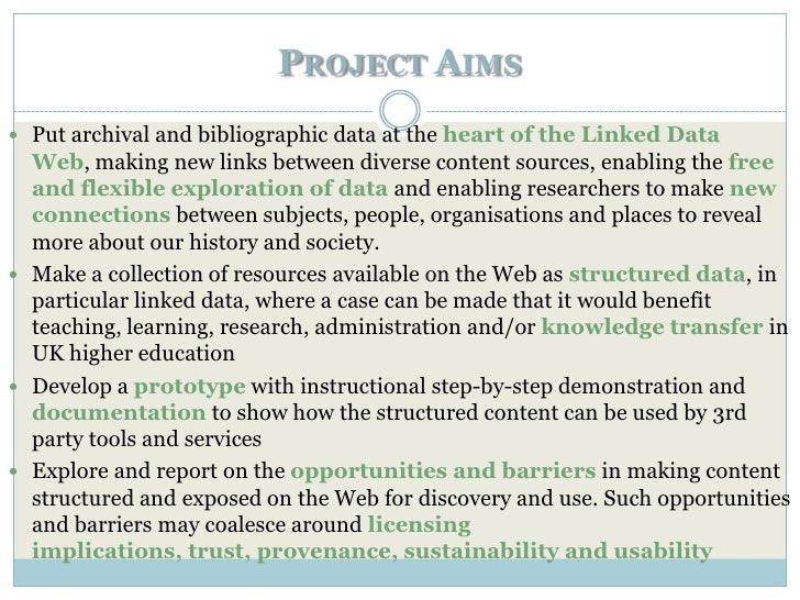 PROJECT AIMS Put archival and bibliographic data at the heart of the Linked Data  Web, making new links between diverse c...