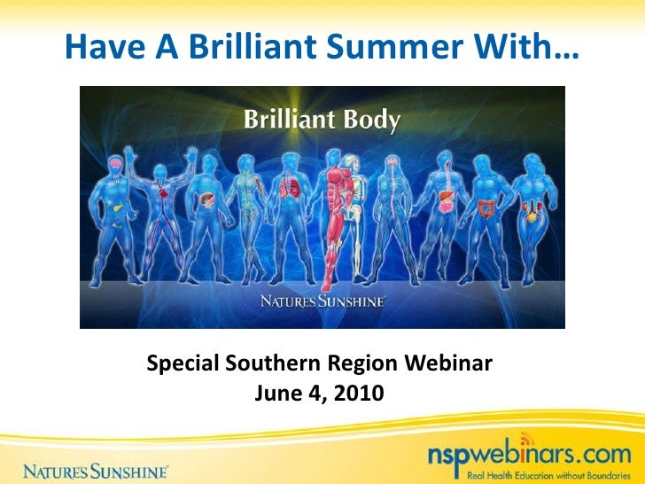 Have A Brilliant Summer With…<br />Special Southern Region Webinar<br />June 4, 2010<br />