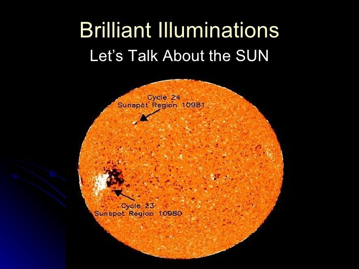 Brilliant Illuminations Let's Talk About the SUN