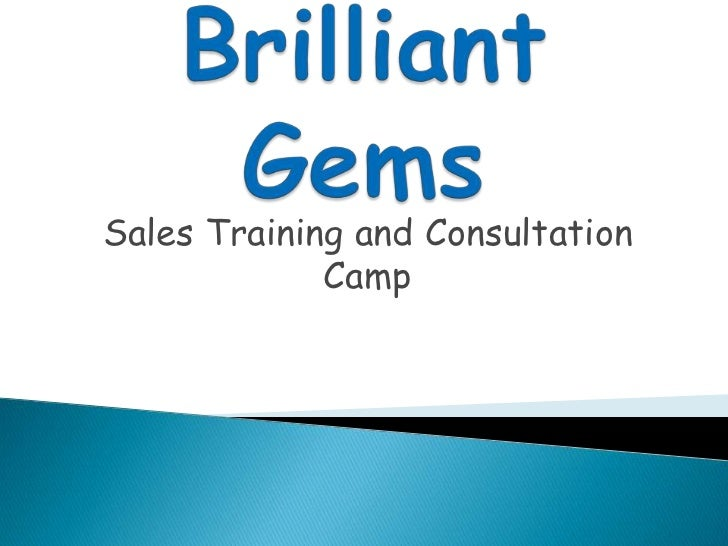 Brilliant Gems<br />Sales Training and Consultation Camp<br />