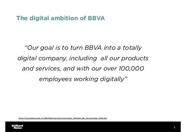 The digital transformation of BBVA Slide 3