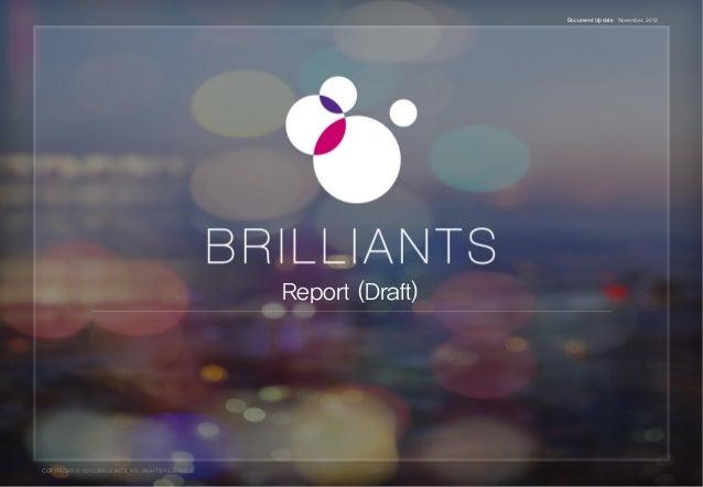 Document Update November. 2012                                                     Report (Draft)COPYRIGHT(C) 2012 BRILLIA...