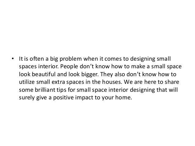 Brilliant Tips For Small Space Interior Design Slide 2