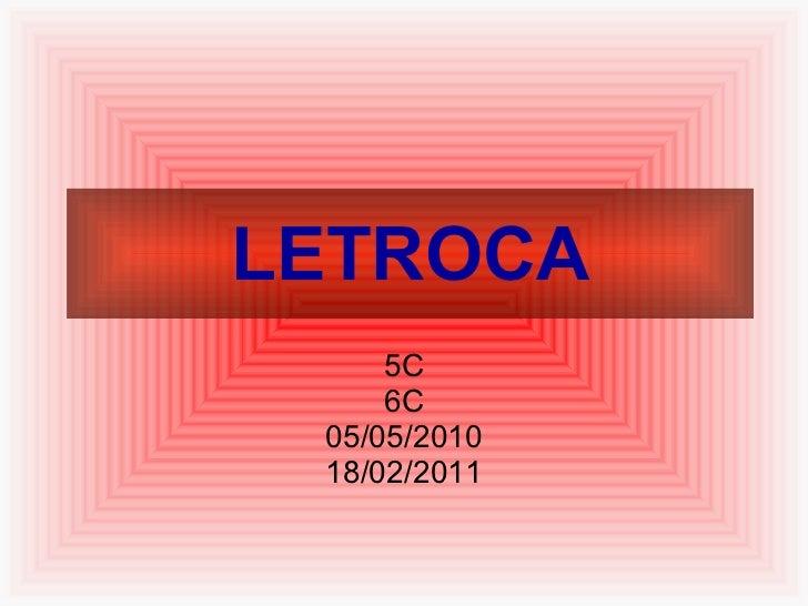 LETROCA 5C 6C 05/05/2010 18/02/2011