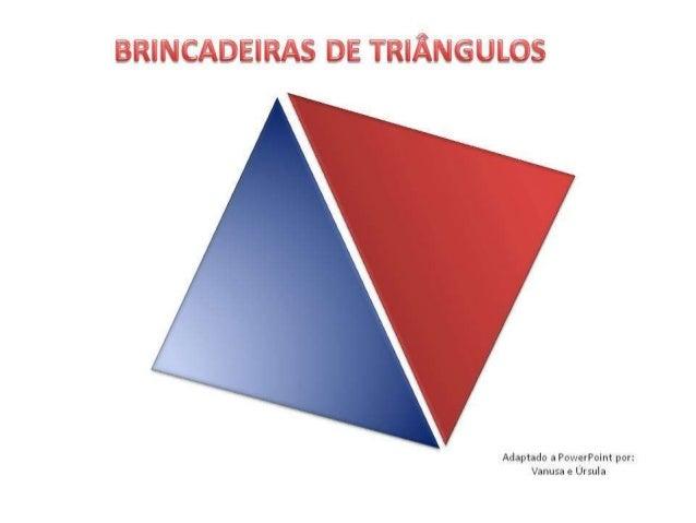 Brincadeira de triângulos