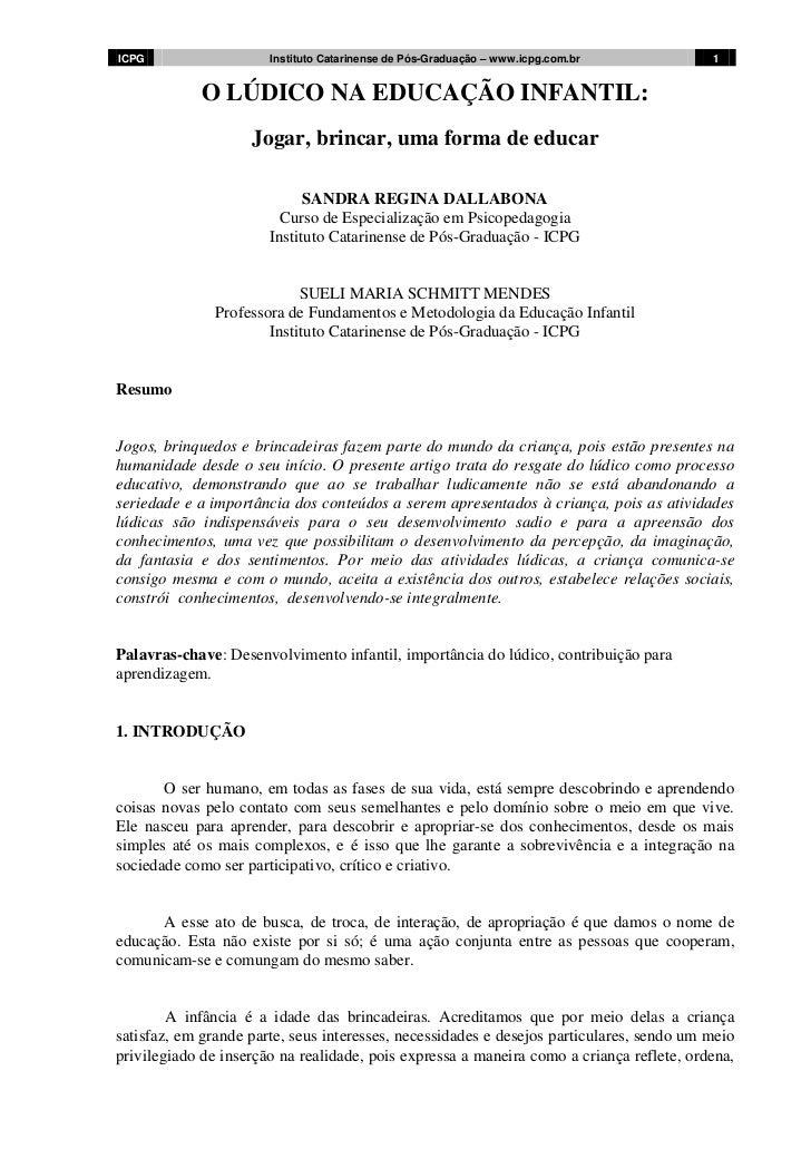 ICPG                   Instituto Catarinense de Pós-Graduação – www.icpg.com.br           1            O LÚDICO NA EDUCAÇÃ...
