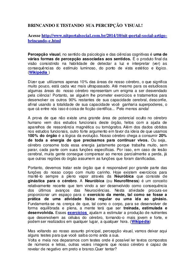 BRINCANDO E TESTANDO SUA PERCEPÇÃO VISUAL!  Acesse http://www.nitportalsocial.com.br/2014/10/nit-portal-social-artigo-brin...