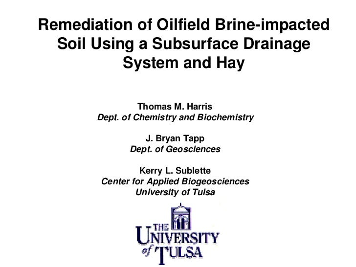 Remediation of Oilfield Brine-impacted   Soil Using a Subsurface Drainage            System and Hay                   Thom...