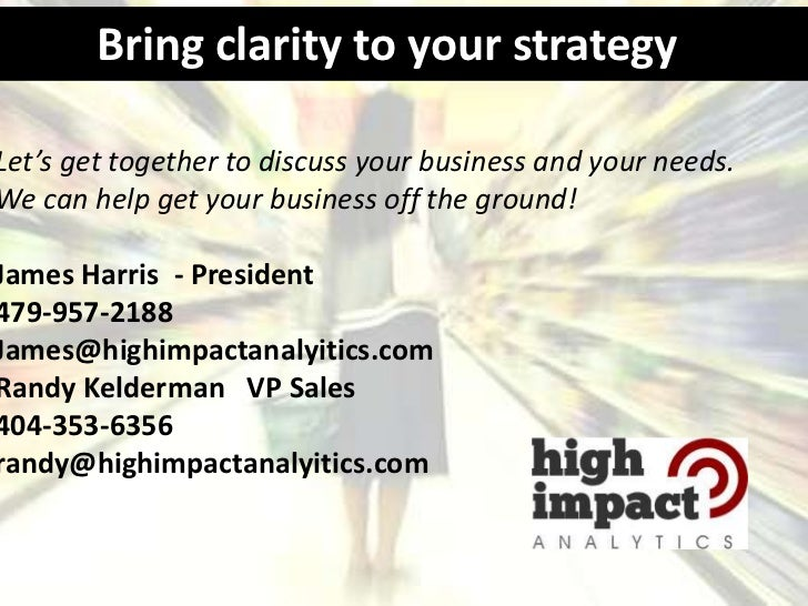 Bring clarity to your strategyLet's get together to discuss your business and your needs.We can help get your business off...