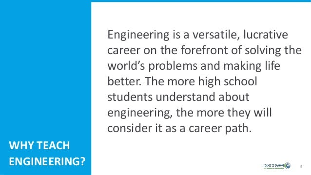 9 Engineering is a versatile, lucrative career on the forefront of solving the world's problems and making life better. Th...