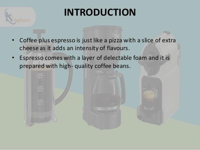 Bring espresso machine & add taste in your life Slide 2