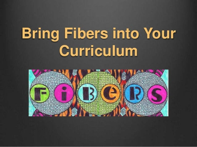 Bring Fibers into Your Curriculum